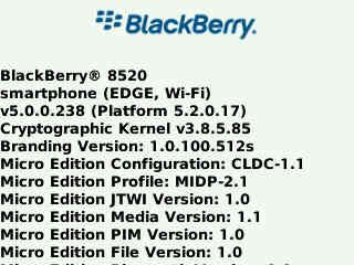 OS 5.0.0.238 per BlackBerry Curve 8520, BlackBerry Curve 8900 e BlackBerry Bold