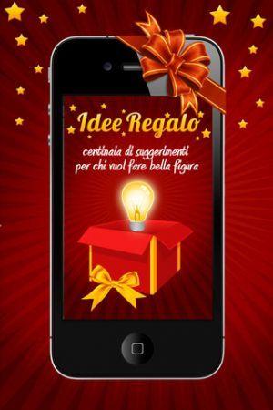 Idee Regalo, l'app che vi aiuta con i regali di Natale
