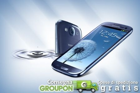 Samsung Galaxy S3 scontato disponibile in pre-ordine su Groupon