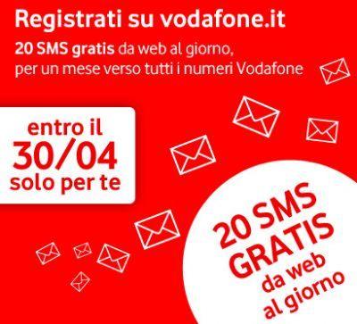 Promozione Vodafone fino al 30 Aprile 2010: 20 Sms gratis al giorno per un mese
